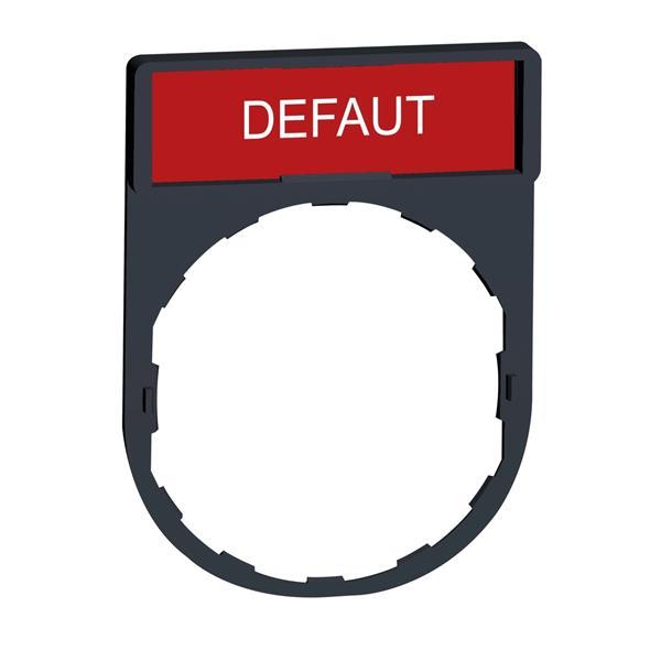 TELEMECANIQUE - porte étiquette 30 x 40 mm standard - Ø 22 - avec étiquette DEFAUT