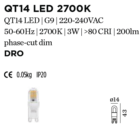 WEVER & DUCRE - LAMP QT14 LED 1800-2850K 200lm diam.14 H 43